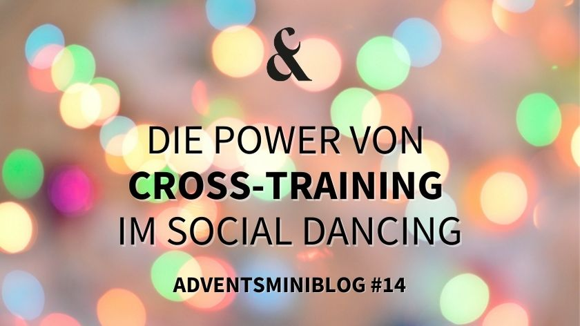 Photo of Die Power von Cross-Training im Social Dancing