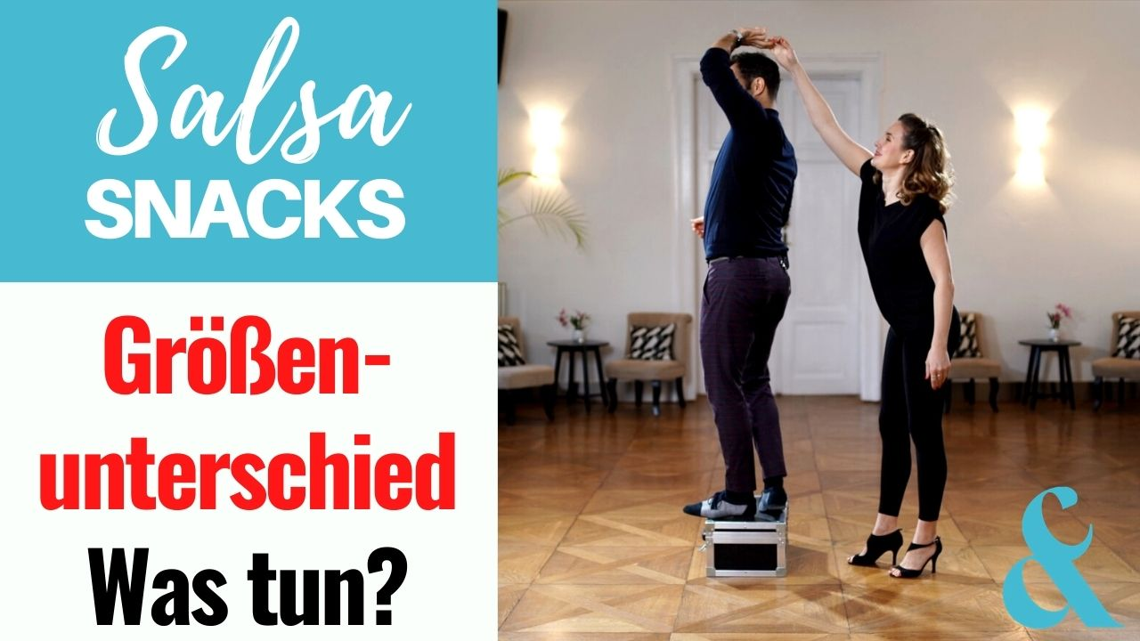 Photo of Größenunterschied beim Social Dancing – Was tun? – Salsa Snack #52